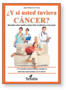 ¿Y si usted tuviera cáncer?