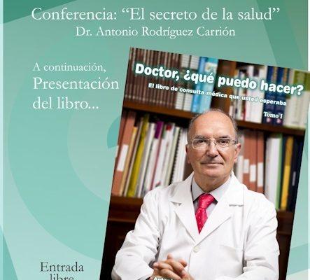 Presentación del libro del Dr. Antonio Rodríguez Carrión