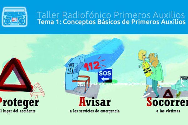 Tema 1 Taller Radiofónico Primeros Auxilios