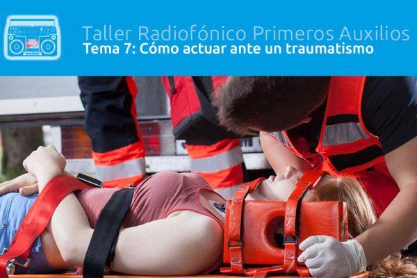 Tema 7: Cómo actuar ante un traumatismo