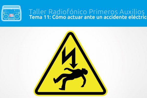 Tema 11: Cómo actuar ante un accidente eléctrico