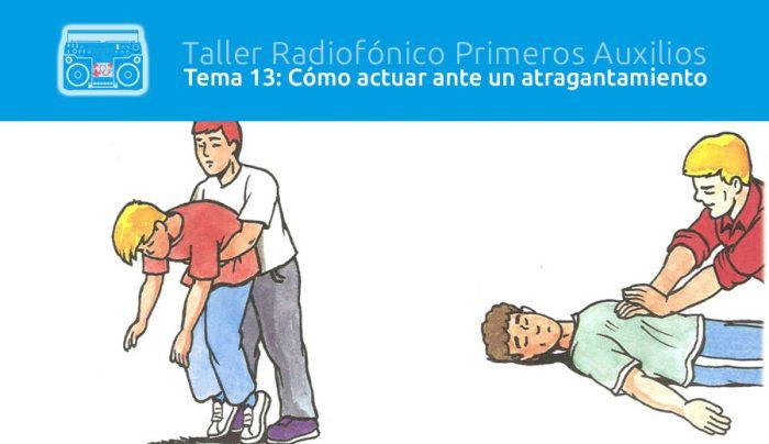 Tema 13: Cómo actuar ante un atragantamiento