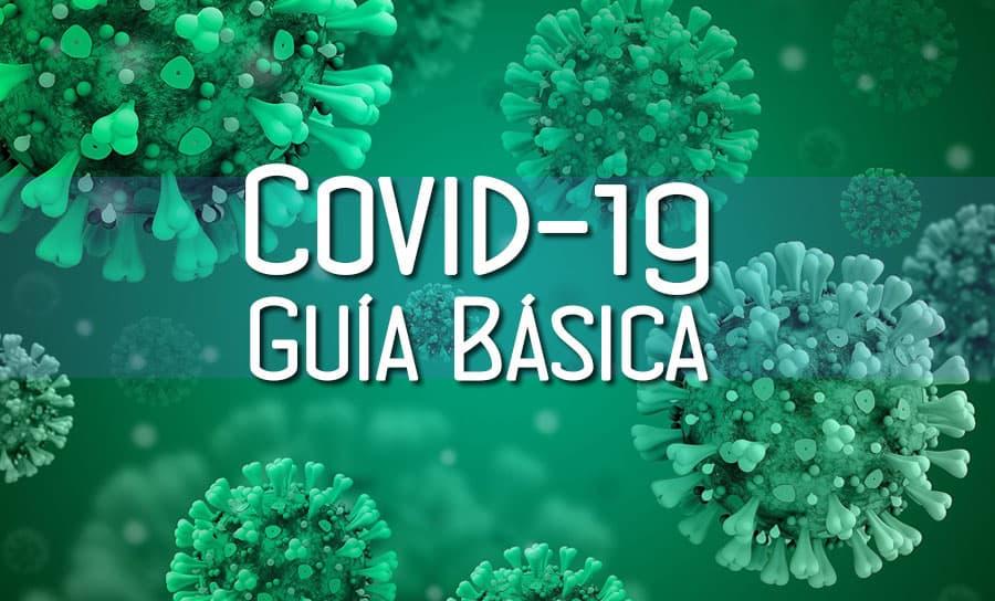 Covid-19: Guía Básica